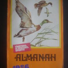 ALMANAH VINATORUL SI PESCARUL SPORTIV {1986}