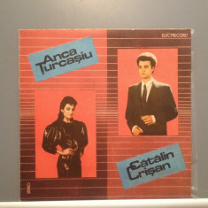 ANCA TURCASIU/CATALIN CRISAN (EDE 03552/ELECTRECORD ) - VINIL stare PERFECTA - Muzica Pop