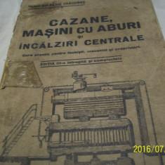 Cazane, masini cu aburi si incalziri centrale- s. craciunas- 1937