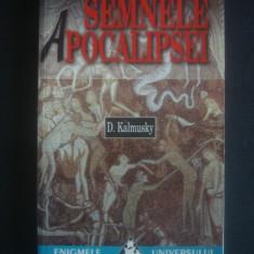 D. KALMUSKY - SEMNELE APOCALIPSEI - Carte paranormal