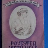 Povestea vietii mele-vol.I(editia a II-a) / Regina Maria a Romaniei / R3S - Biografie