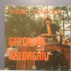 GHEORGHE GHEORGHIU - PENTRU DRAGOSTE(EDE 03446/ELECTRECORD)-VINIL/stare PERFECTA - Muzica Pop