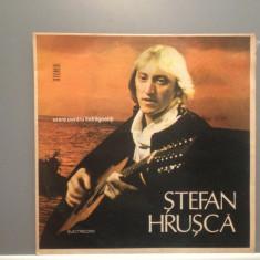 STEFAN HRUSCA - URARE PENTRU ....(EDE 03079/ELECTRECORD) - VINIL/stare PERFECTA - Muzica Folk