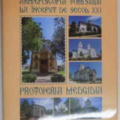 ARHIEPISCOPIA TOMISULUI LA INCEPUT DE SECOL XXI, PROTOIERIA MEDGIDIA, 2016 - Carti Crestinism