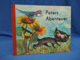 Cumpara ieftin CARTE COPII IN LIMBA GERMANA * PETERS ABENTEUER ( CARTONATA ) - LEIPZIG - 1968