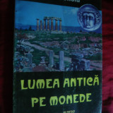Ion Donoiu - Lumea Antica pe Monede - Prima Ed. 1997 , Ed. Albedo , autograf