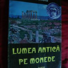 Ion Donoiu - Lumea Antica pe Monede - Prima Ed. 1997, Ed. Albedo, autograf