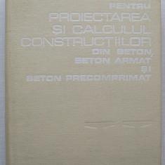 Indrumator Pentru Proiectarea Si Calculul Constructiilor Din Beton, Beton Armat