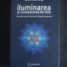 MARIUS MIHAI LUNGU - ILUMINAREA SI CUNOASTEREA DE SINE - Carte dezvoltare personala