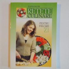 RETETE CULINARE PENTRU FIECARE ZI de ELENA IACOB, 2004 - Carte Retete traditionale romanesti