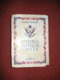 Istoria Statelor Unite - Andre Maurois