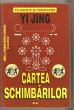 Yi Jing-Cartea Schimbarilor *vol.2