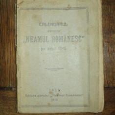CALENDARUL ''NEAMULUI ROMANESC'' PE ANUL 1910 - Istorie