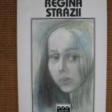 Gabriela Melinescu - Regina strazii - Roman