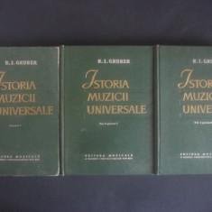 R. I. GRUBER - ISTORIA MUZICII UNIVERSALE 3 volume - Carte Arta muzicala