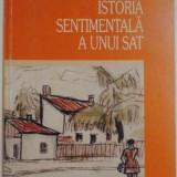 ISTORIA SENTIMENTALA A UNUI SAT de GHEORGHE VLADUTESCU , 2002 , *DEDICATIE