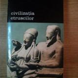 CIVILIZATIA ETRUSCILOR de LARISSA BONFANTE, 1996 - Istorie