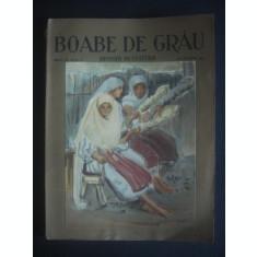 BOABE DE GRAU REVISTA DE CULTURA ANUL III, 1932, 11 NUMERE, lipsa nr 8