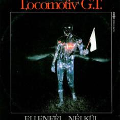 Locomotiv GT – Ellenfel Nelkul (LP - Ungaria - VG)