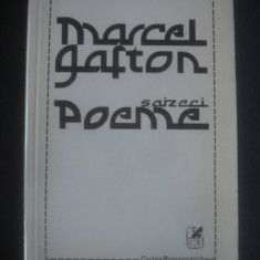 MARCEL GAFTON - SAIZECI POEME