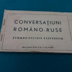 CONVERSAȚIUNI ROMÂNO-RUSE / ANII 1940 - Carte veche
