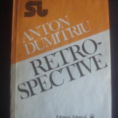 ANTON DUMITRIU - RETROSPECTIVE