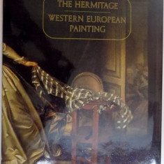 WESTERN EUROPEAN PAINTING IN THE HERMITAGE, 1984 - Carte Istoria artei
