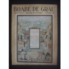 BOABE DE GRAU REVISTA DE CULTURA ANUL II, 1931, 11 NUMERE, lipsa numarul 5