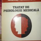 Tratat de psihologie medicala an 1998/494pag- Andrei Athanasiu - Carte Psihologie