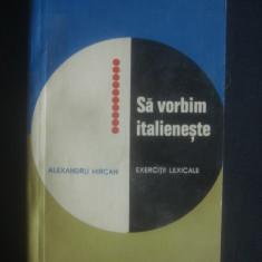 ALEXANDRU MIRCAN - SA VORBIM ITALIENESTE * EXERCITII LEXICALE - Curs Limba Italiana