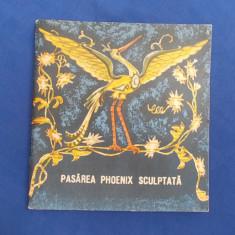 PASAREA PHOENIX SCULPTATA ( STRAVECHI FABULE CHINEZE ) - 1968 - Carte Fabule