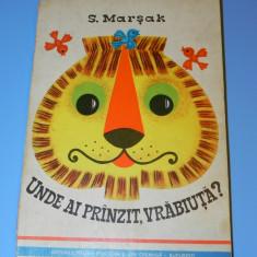 S Marsak - Unde ai pranzit vrabiuta carte 3d / pop-up (02016 - Carte de povesti