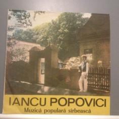 IANCU POPOVICI - MUZICA SARBEASCA (EPE03514/ELECTRECORD) - VINIL/Stare PERFECTA - Muzica Populara