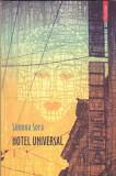 SIMONA SORA - HOTEL UNIVERSAL ( CU DEDICATIE SI AUTOGRAF ), Polirom, 2012