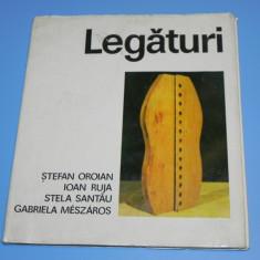 Legaturi Artisti plastici romani din Ungaria - Stefan Oroian, Ioan Ruja 1985 - Album Arta