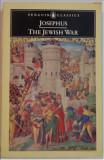 Flavius Josephus THE JEWISH WAR RAZBOIUL EVREILOR