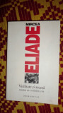 Eliade - Virilitate si asceza an 2008/497pag- Eliade
