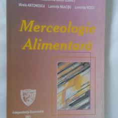 MERCEOLOGIE ALIMENTARA -SARBU , ANTONESCU, VOICU