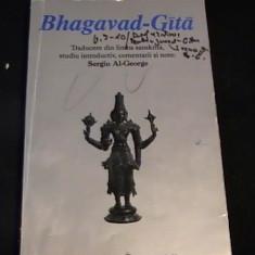 BHAGAVAD -GITA-TRAD.DIN SANSCRITA-COMENTARII SI NOTE- SERGIU AL. GEORGE-233 PG- - Carti Hinduism