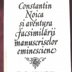 """Constantin Noica si aventura facsimilarii manuscriselor eminesciene"", 1997"