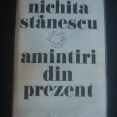 NICHITA STANESCU - AMINTIRI DIN PREZENT
