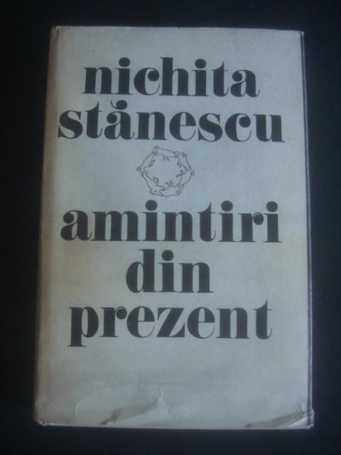 NICHITA STANESCU - AMINTIRI DIN PREZENT foto mare