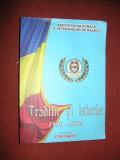Traditie si istorie 1990-2005 - Asociatia Nationala A Veteranilor De Razboi
