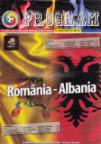 Program meci fotbal ROMANIA - ALBANIA 03.09.2010