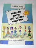 Pedagogie pentru invatamantul preprimar - Alexandra Mateias (6505