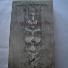 Ocheanul intors - Radu Petrescu - Roman