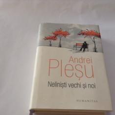 NELINISTI VECHI SI NOI - ANDREI PLESU, RF10/4 - Filosofie