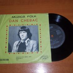 DAN CHEBAC-MUZICA FOLK disc vinil single (format mic) vinyl pick-up pickup