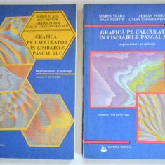 Grafica pe calculator in limbajele Pascal si C - 1992 (2 volume)