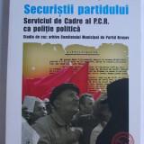 Securistii Partidului, Serviciul de Cadre al PCR ca Politie Politica - colectiv - Istorie